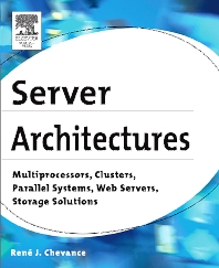 Server Architectures, 1st Edition,René Chevance,ISBN9781555583330
