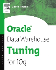 Cover image for Oracle Data Warehouse Tuning for 10g