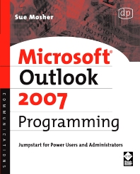 Microsoft Outlook 2007 Programming, 1st Edition,Sue Mosher,ISBN9781555583460