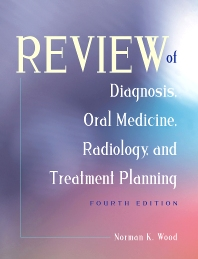Review of Diagnosis, Oral Medicine, Radiology, and Treatment Planning - 4th Edition - ISBN: 9781556644214