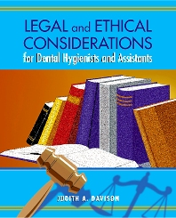 Legal And Ethical Considerations For Dental Hygienists And Assistants - 1st Edition - ISBN: 9781556644221
