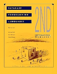 Database Programming Languages 2nd, 1st Edition,Richard Hull,David Stemple,Ron Morrison,ISBN9781558600720