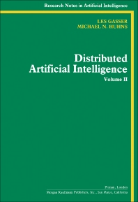 Distributed Artificial Intelligence - 1st Edition - ISBN: 9781558600928, 9781483294810