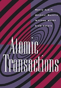 Atomic Transactions, 1st Edition,Nancy Lynch,Michael Merritt,William Weihl,Alan Fekete,ISBN9781558601048