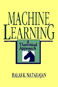 Machine Learning, 1st Edition,Balas Natarajan,ISBN9781558601482