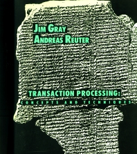 Transaction Processing, 1st Edition,Jim Gray,Andreas Reuter,ISBN9781558601901