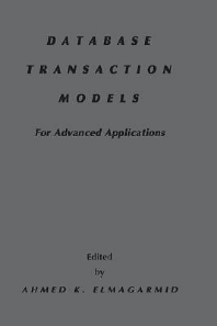 Database Transaction Models for Advanced Applications, 1st Edition,Ahmed Elmagarmid,ISBN9781558602144