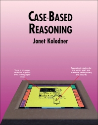 Case-Based Reasoning - 1st Edition - ISBN: 9781558602373, 9781483294490