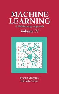 Machine Learning, 1st Edition,Ryszard Michalski,George Tecuci,ISBN9781558602519