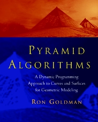 Pyramid Algorithms, 1st Edition,Ron Goldman,ISBN9781558603547
