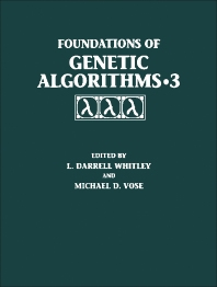 Foundations of Genetic Algorithms 1995 (FOGA 3) - 1st Edition - ISBN: 9781558603561, 9781483295022