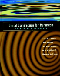 Digital Compression for Multimedia, 1st Edition,Jerry Gibson,Toby Berger,Tom Lookabaugh,Rich Baker,David Lindbergh,ISBN9781558603691