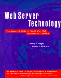 Web Server Technology, 1st Edition,Nancy Yeager,Robert McGrath,ISBN9781558603769
