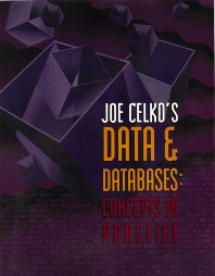 Joe Celko's Data and Databases, 1st Edition,ISBN9781558604322