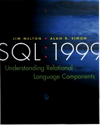 SQL: 1999, 1st Edition,Jim Melton,Alan Simon,ISBN9781558604568