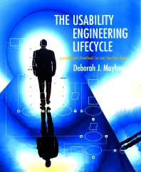 The Usability Engineering Lifecycle, 1st Edition,Deborah Mayhew,ISBN9781558605619
