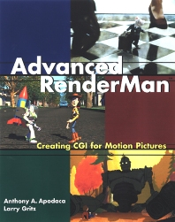 Advanced RenderMan, 1st Edition,Anthony Apodaca,Larry Gritz,ISBN9781558606180