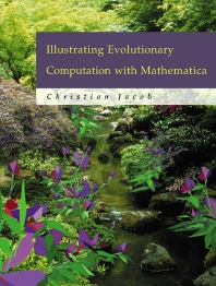 Cover image for Illustrating Evolutionary Computation with Mathematica