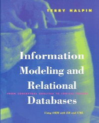 Information Modeling and Relational Databases - 1st Edition - ISBN: 9781558606722, 9780080508665