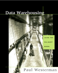 Data Warehousing - 1st Edition - ISBN: 9781558606845, 9780080503721