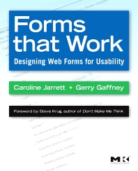 Forms that Work, 1st Edition,Caroline Jarrett,Gerry Gaffney,ISBN9781558607101