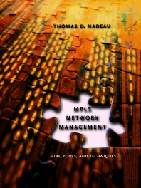 MPLS Network Management - 1st Edition - ISBN: 9781558607514, 9780080512167