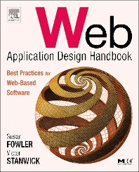 Web Application Design Handbook, 1st Edition,Susan Fowler,Victor Stanwick,ISBN9781558607521