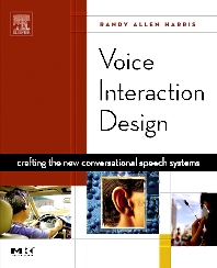 Voice Interaction Design, 1st Edition,Randy Harris,ISBN9781558607682