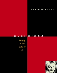Blondie24, 1st Edition,David Fogel,ISBN9781558607835
