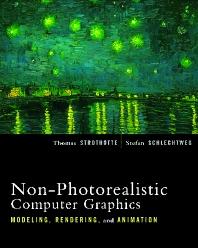 Non-Photorealistic Computer Graphics, 1st Edition,Thomas Strothotte,Stefan Schlechtweg,ISBN9781558607873