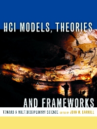 HCI Models, Theories, and Frameworks - 1st Edition - ISBN: 9781558608085, 9780080491417