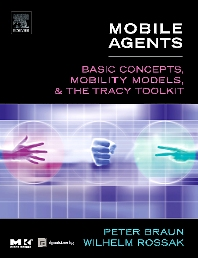 Mobile Agents - 1st Edition - ISBN: 9781558608177, 9780080473482