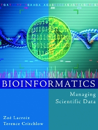 Bioinformatics - 1st Edition - ISBN: 9781558608290, 9780080527987