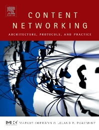 Content Networking - 1st Edition - ISBN: 9781558608344, 9780080490779