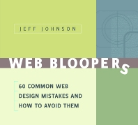 Web Bloopers - 1st Edition - ISBN: 9781558608405, 9780080520896