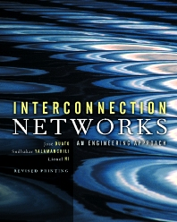 Interconnection Networks, 1st Edition,Jose Duato,Sudhakar Yalamanchili,Lionel Ni,ISBN9781558608528