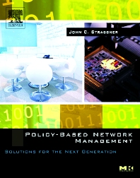 Policy-Based Network Management, 1st Edition,John Strassner,ISBN9781558608597