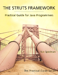 The Struts Framework, 1st Edition,Sue Spielman,ISBN9781558608627