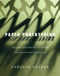 Paper Prototyping, 1st Edition,Carolyn Snyder,ISBN9781558608702
