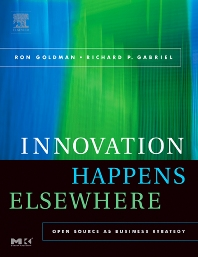 Innovation Happens Elsewhere, 1st Edition,Ron Goldman,Richard Gabriel,ISBN9781558608894