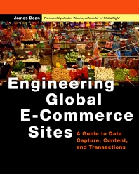Engineering Global E-Commerce Sites, 1st Edition,James Bean,ISBN9781558608924