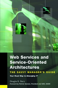 Web Services, Service-Oriented Architectures, and Cloud Computing - 1st Edition - ISBN: 9781558609068, 9780080520940