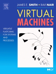 Virtual Machines, 1st Edition,Jim Smith,Ravi Nair,ISBN9781558609105