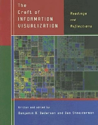 The Craft of Information Visualization, 1st Edition,Benjamin Bederson,Ben Shneiderman,ISBN9781558609150