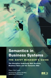 Semantics in Business Systems, 1st Edition,Dave McComb,ISBN9781558609174