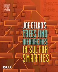 Cover image for Joe Celko's Trees and Hierarchies in SQL for Smarties