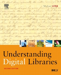 Cover image for Understanding Digital Libraries