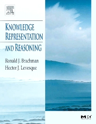 Knowledge Representation and Reasoning - 1st Edition - ISBN: 9781558609327, 9780080489322