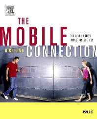 The Mobile Connection, 1st Edition,Rich Ling,ISBN9781558609365