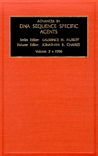 Advances in DNA Sequence-specific Agents, Volume 2, 1st Edition,J.B. Chaires,ISBN9781559381666